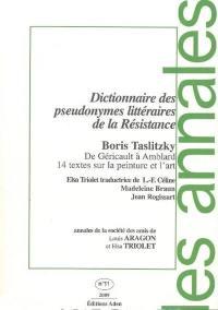 Annales de la Société des amis de Louis Aragon et Elsa Triolet. n° 11, De Gericault à Amblard, 14 textes sur la peinture et l'art