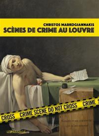 Scènes de crime au Louvre