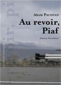 Au revoir, Piaf