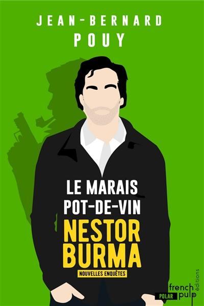 Les nouvelles enquêtes de Nestor Burma, Le marais pot-de-vin