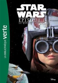 Star Wars. Volume 1, La menace fantôme
