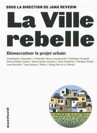 La ville rebelle