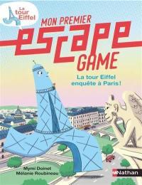 La tour Eiffel enquête à Paris !