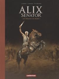 Alix senator. Volume 4, Les démons de Sparte