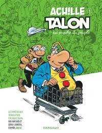 Les impétueuses tribulations d'Achille Talon. Volume 3, Achille Talon est proche du peuple
