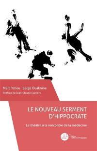 Le nouveau serment d'Hippocrate