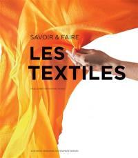 Les textiles : savoir & faire