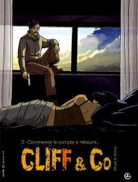 Cliff and Co. Volume 3, Commence le compte à rebours...
