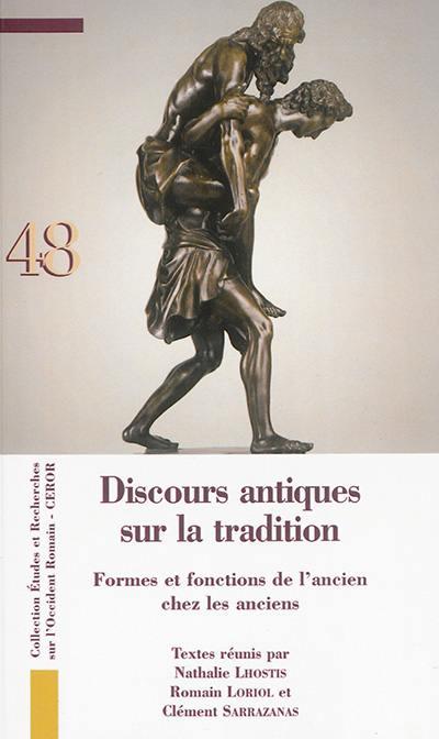 Discours antiques sur la tradition