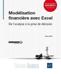 Modélisation financière avec Excel : de l'analyse à la prise de décision