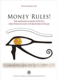 Money rules!
