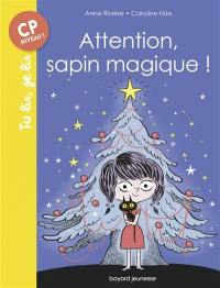 Attention, sapin magique !
