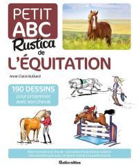 Le petit abc Rustica de l'équitation