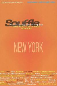 Souffle. Volume 1, New York 1986-1996