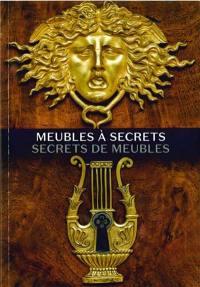 Meubles à secrets, secrets de meubles