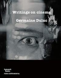 Writings on cinema (1919-1937)