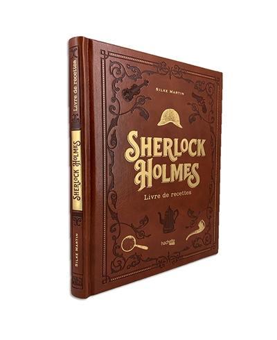 Sherlock Holmes : livre de recettes