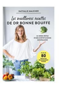 Les meilleures recettes de Dr Bonne Bouffe