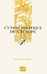 L'union politique de l'Europe