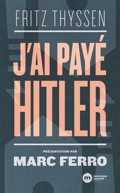 J'ai payé Hitler
