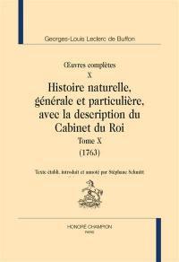 Oeuvres complètes, Volume 10, Histoire naturelle, générale et particulière, avec la description du Cabinet du roi. Volume 10, 1763