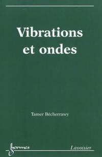 Vibrations et ondes