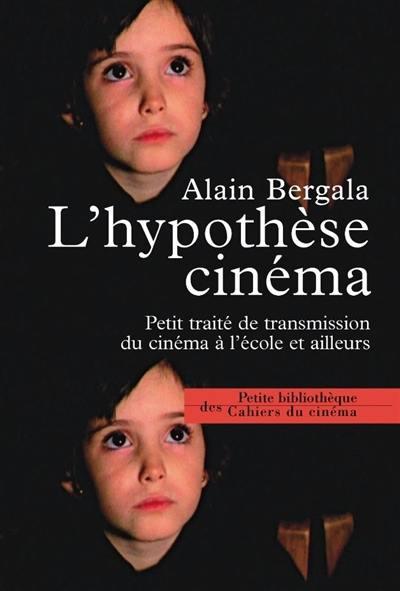 L'hypothèse cinéma