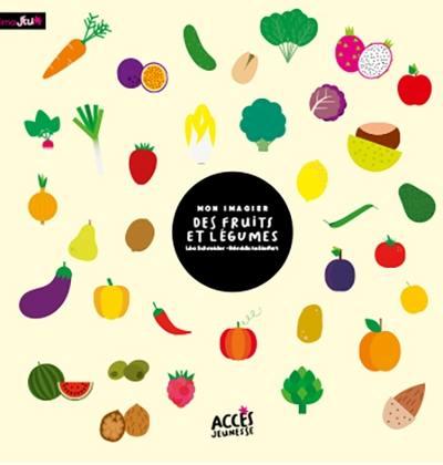 Mon imagier des fruits et légumes