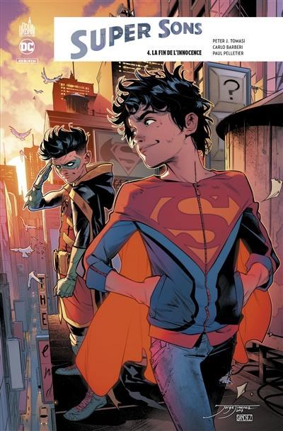 Super sons. Volume 4, La fin de l'innocence