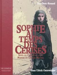 Sophie au temps des cerises