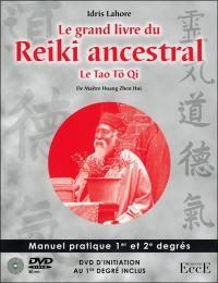 Le grand livre du reiki ancestral