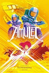 Amulet. Volume 8, Super nova