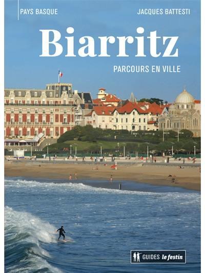 Biarritz : parcours en ville