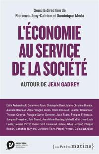 L'économie au service de la société