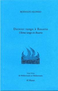 Dernier tango à Rosario = Ultimo tango en Rosario