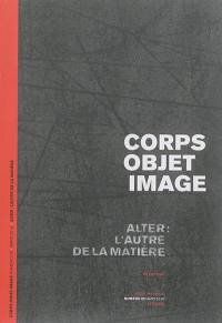 Corps-objet-image. n° 2, Alter