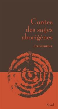 Contes des sages aborigènes
