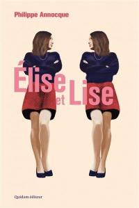 Elise et Lise : un conte sans fées