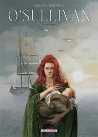 O'Sullivan. Vol. 1. Mary-Mae
