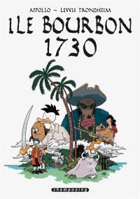 Ile Bourbon, 1730