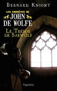 Les enquêtes de John de Wolfe, Le trésor de Saewulf