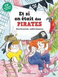 Et si on était des pirates