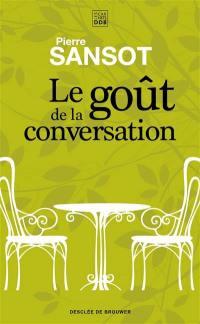 Le goût de la conversation