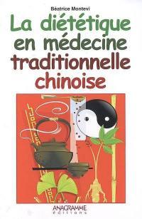 La diététique en médecine traditionnelle chinoise