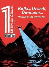 Le 1 des libraires, Kafka, Orwell, Damasio...