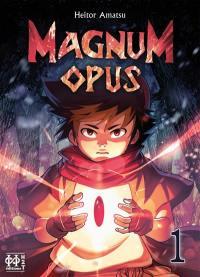 Magnum opus. Volume 1,