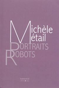 Quelques portraits-robots en pied rehaussés de couleurs véritables