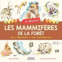 Je découvre les mammifères de la forêt