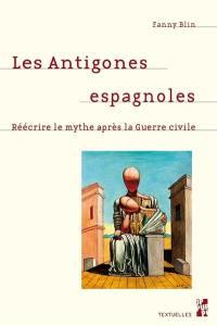 Les Antigones espagnoles