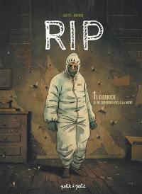 RIP. Volume 1, Derrick